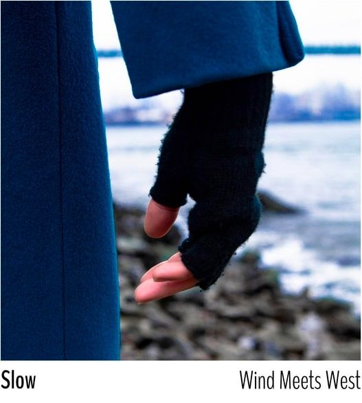 Wind Meets West's song 'Slow' Proves Chivalry is Not Dead