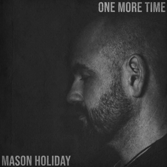 Mason Holiday Takes Us On A Soulful Spin One More Time
