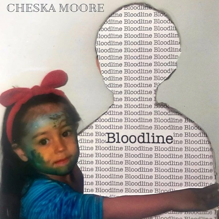 Cheska Moore's Bloodline Is A Unique Breakup Anthem