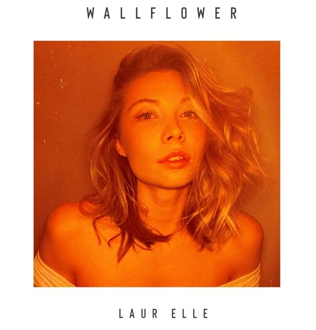 Laur Elle Finds Her Voice In A Noisy World With 'Wallflower'