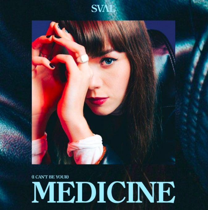 Sval Releases The Powerful (I Can't Be Your) Medicine