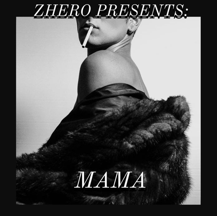 Zhero Expresses Himself In Heartfelt Song Mama