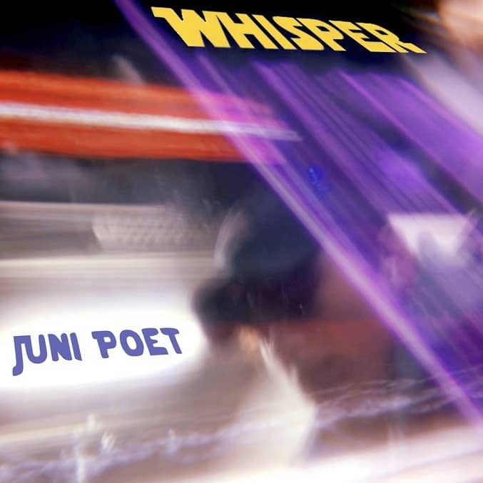 Juni Poet Is Dying To Be Heard In Whisper