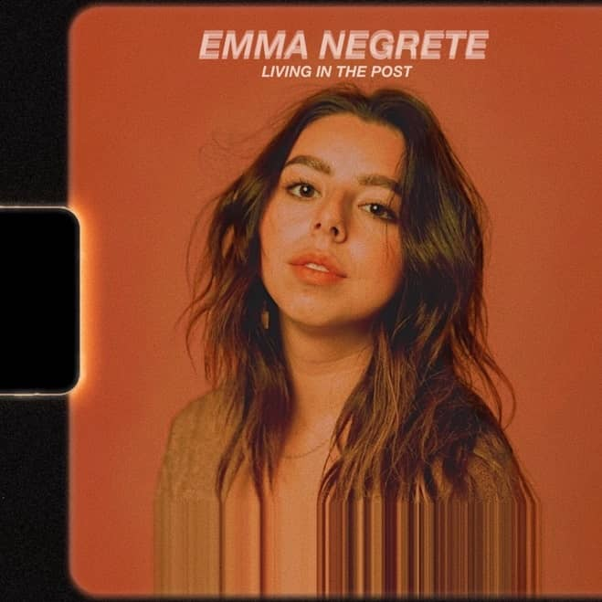Living in the Post Is The Alluring Single By Emma Negrete