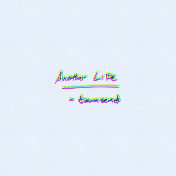 townsend Releases The Emotive Another Life