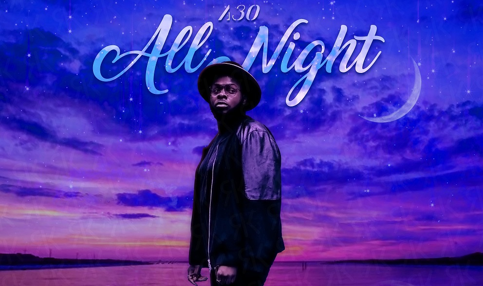 Premiere: All Night By A30 Is An R&B Song With A Vibe