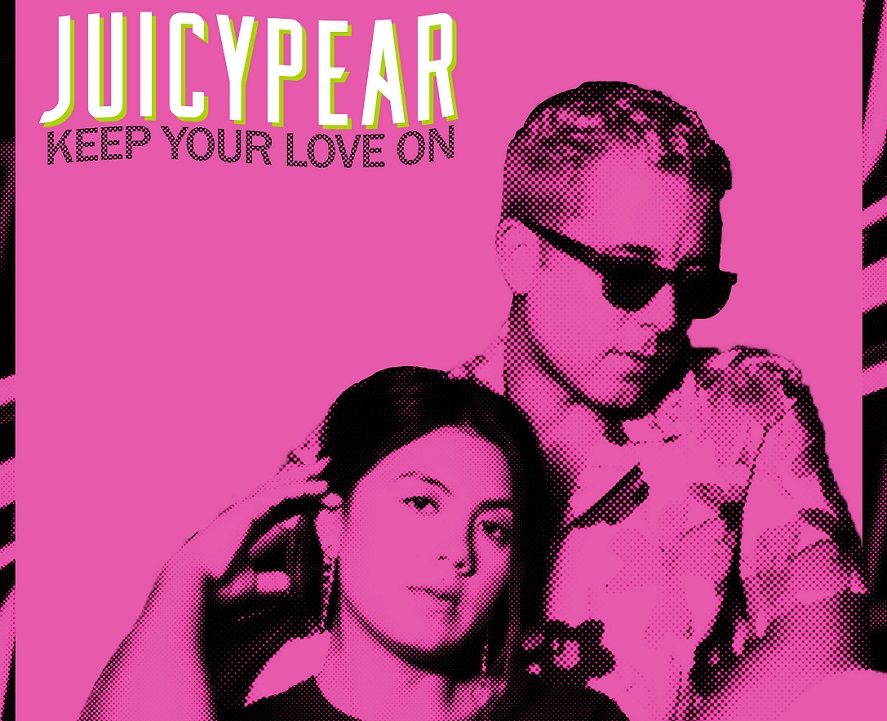 JUICYPEAR Spreads A Little Joy With Keep Your Love On