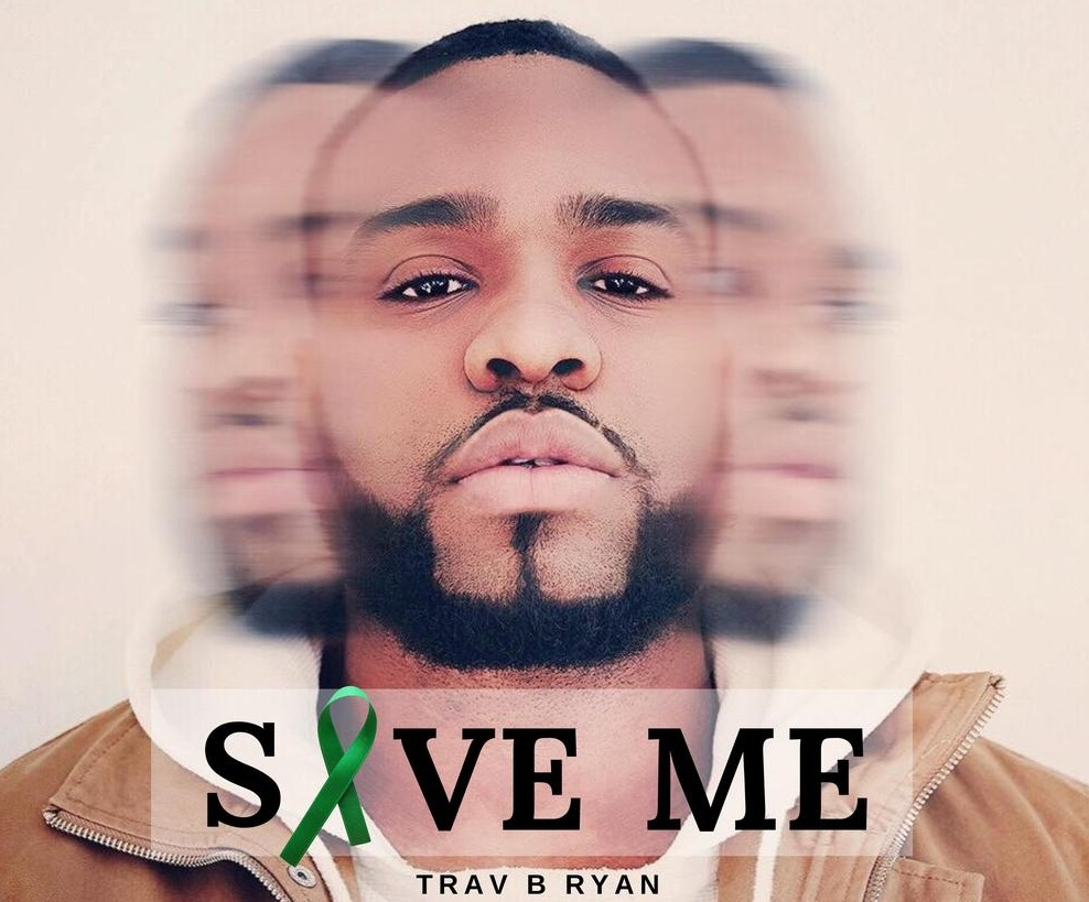 Trav B Ryan Drops Single Save Me In Support Of Mental Health